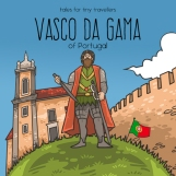 Journey into the unknown with Vasco da Gama, the bold explorer who, at the dawn of the great Age of Discovery, became the first European to sail to Asia. The perfect story for little adventurers, Vasco da Gama of Portugal retails for $7.99 and is available from Amazon.com, Amazon Europe, Amazon UK, and the international Book Depository.